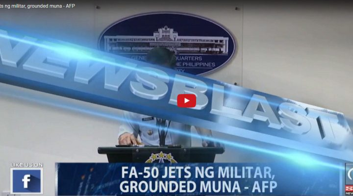 FA-50 jets ng militar, grounded muna – AFP