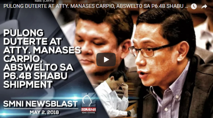 Pulong Duterte at Atty. Manases Carpion, abswelto sa P6.4B shabu shipment