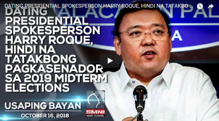 Dating Presidential Spokesperson Harry Roque, hindi na tatakbong pagka Senador sa 2019 Midterm Elections